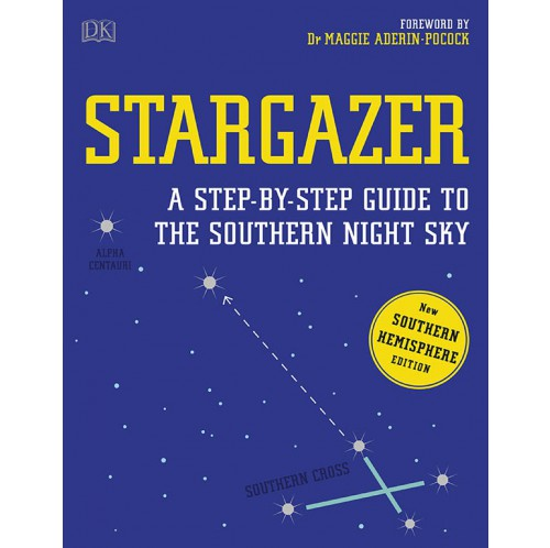Stargazer - A Step-by-step Guide to the Southern Night Sky