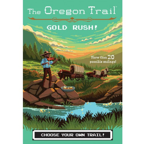 The Oregon Trail - Gold Rush!
