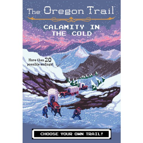The Oregon Trail - Calamity in the Cold