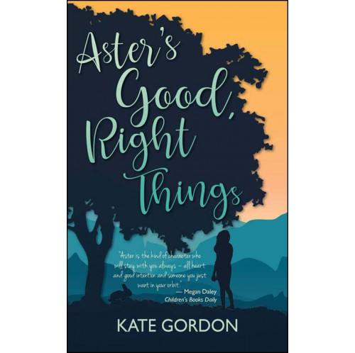 Aster's Good, Right Things