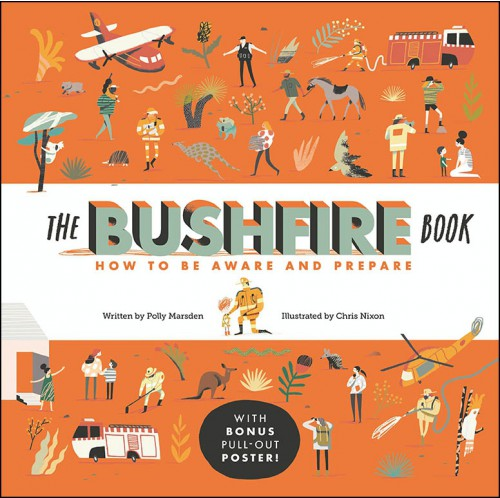 The Bushfire Book - How to Be Aware and Prepare