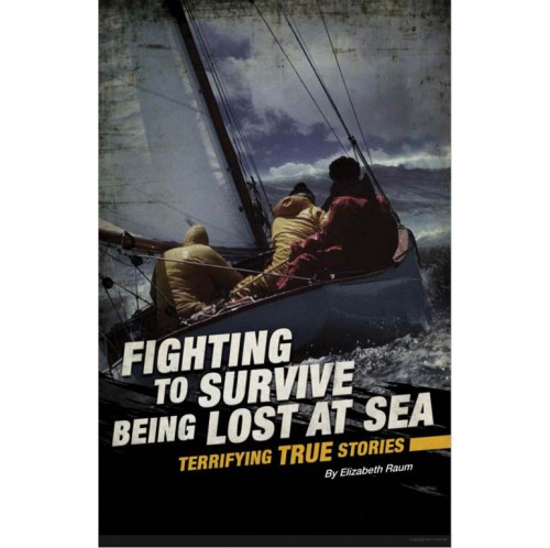 Fighting to Survive - Being Lost at Sea