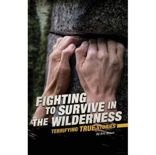 Fighting to Survive - In The Wilderness