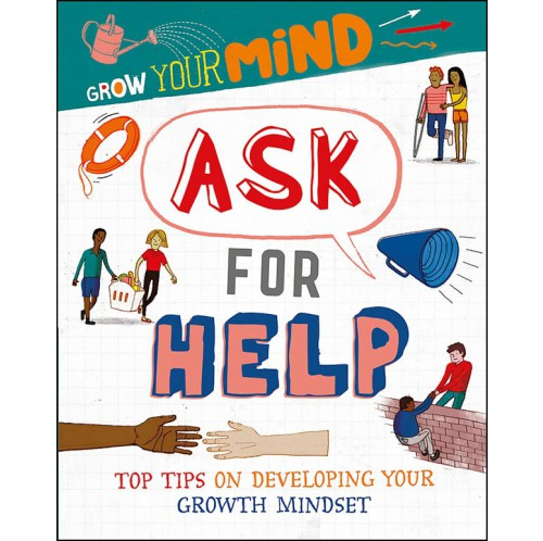 Grow Your Mind - Ask for Help