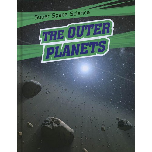 Super Space Science - The Outer Planets