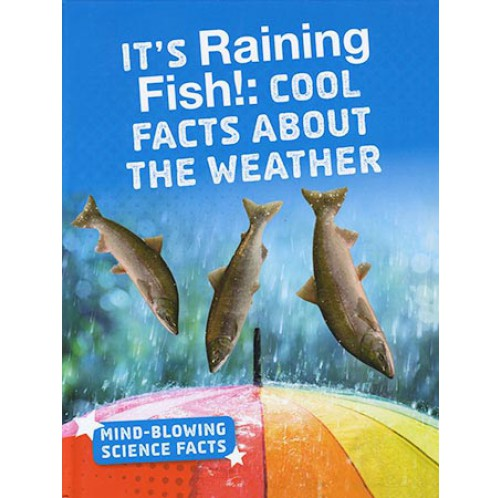Mind-Blowing Science Facts - It's Raining Fish
