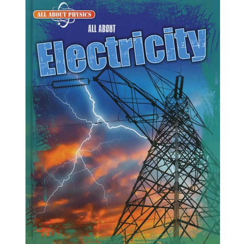 All About Physics - Electricity