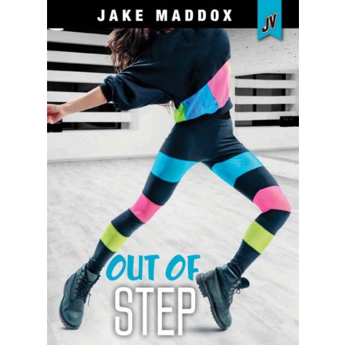 Jake Maddox JV Girls - Out Of Step