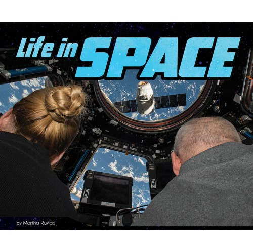 An Astronaut's Life - Life in Space