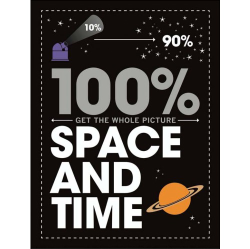 100% Get the Whole Picture - Space and Time