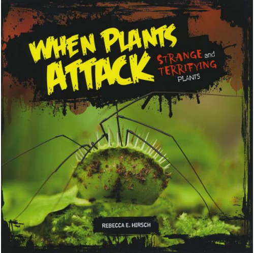 When Plants Attack