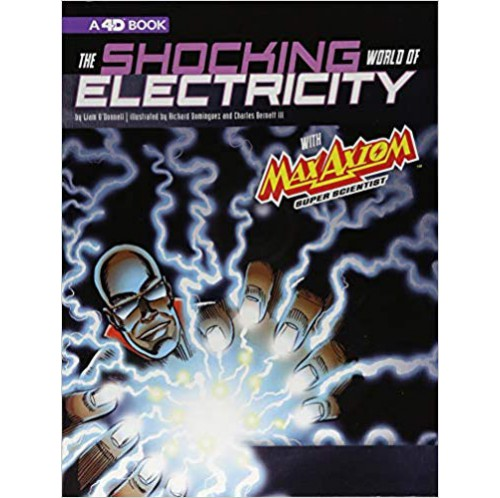 The Shocking World of Electricity with Max Axiom Super Scientist