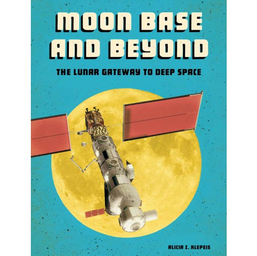 Future Space - Moon Base and Beyond