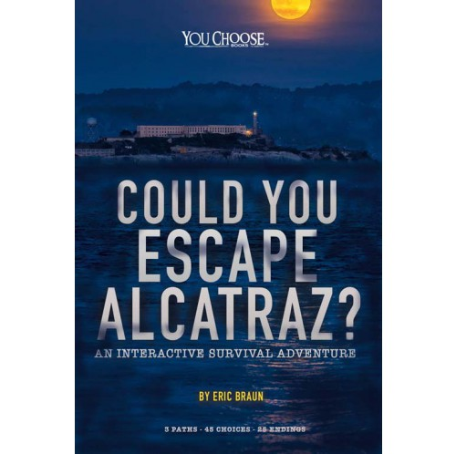 You Choose Books - Could You Escape From Alcatraz