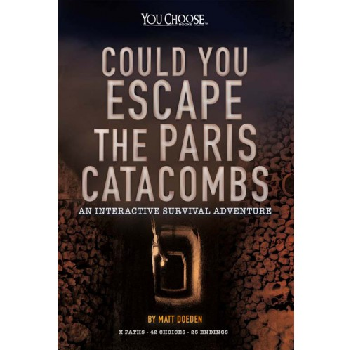 You Choose Books - Could You Escape The Paris Catacombs