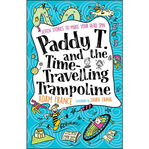 Paddy T and the Time-travelling Trampoline