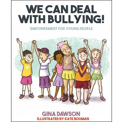 We Can Deal With Bullying!