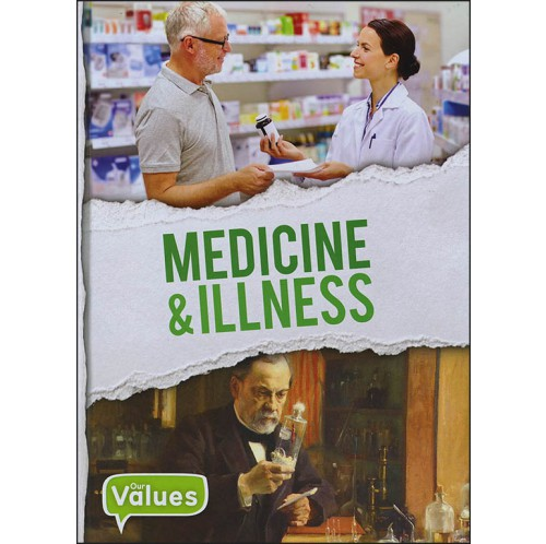 Our Values - Medicine and Illness