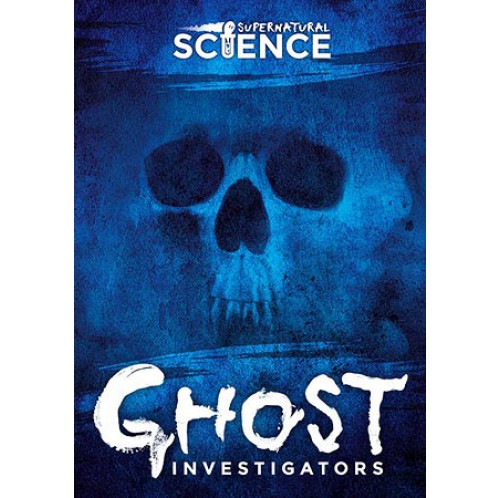 Supernatural Science - Ghost Investigators