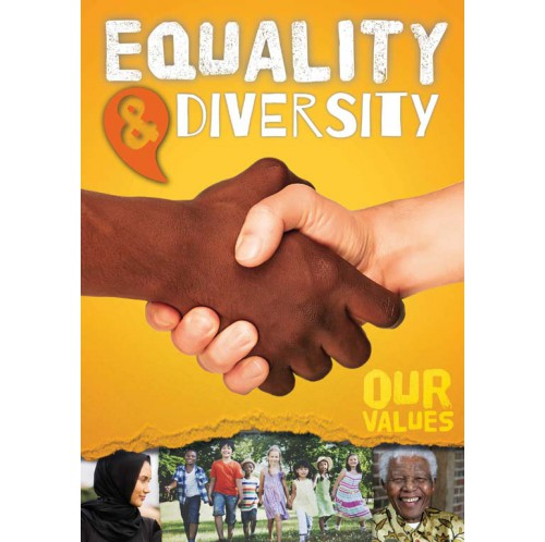 Our Values - Equality & Diversity