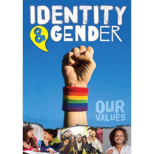 Our Values - Identity & Gender