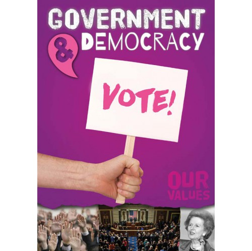 Our Values - Government & Democracy