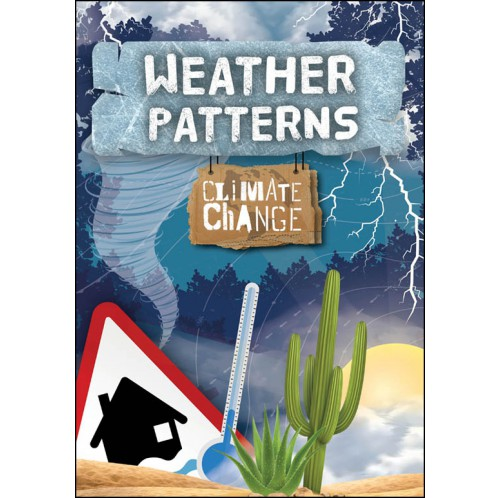 Climate Change - Weather Patterns