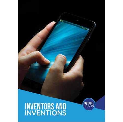 Discover and Learn - Inventors and Inventions