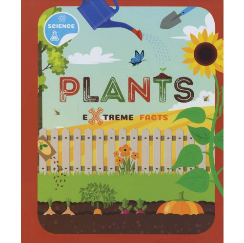 Extreme Facts - Plants