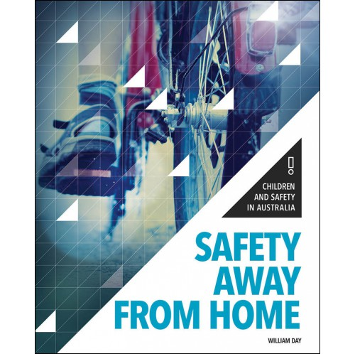 Children and Safety in Australia - Safety Away From Home
