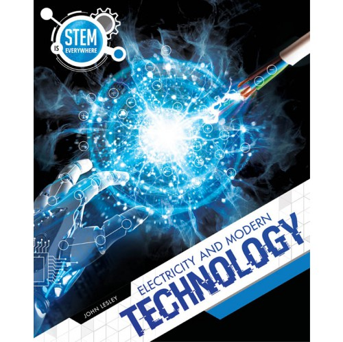 STEM is Everywhere - Electricity and Modern Technology