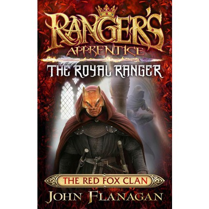 Ranger's Apprentice - The Red Fox Clan - The Royal Ranger 2