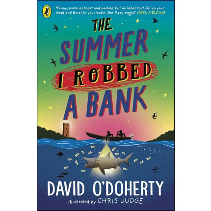 The Summer I Robbed A Bank