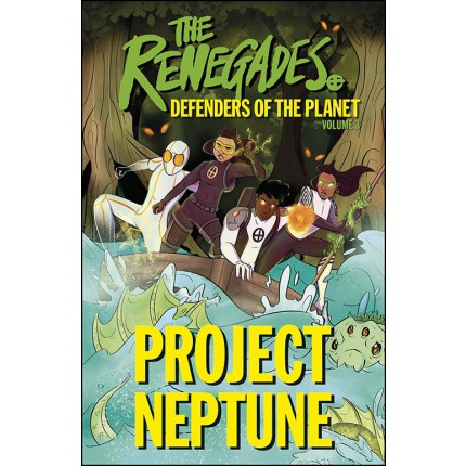The Renegades Project Neptune