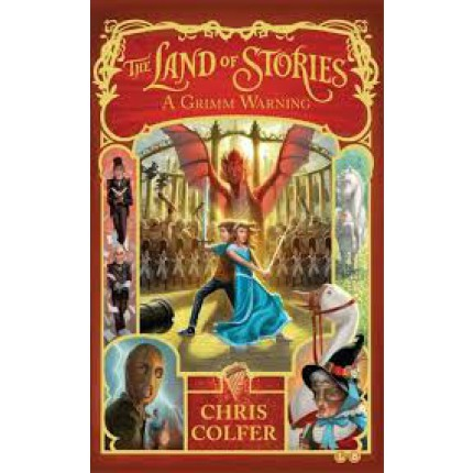 The Land of Stories: Book 3: A Grimm Warning