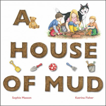 A House of Mud
