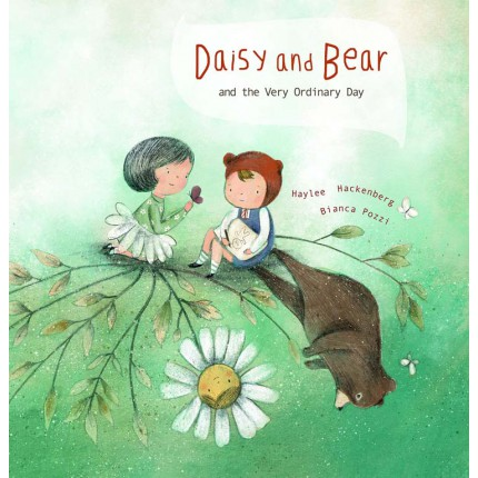 Daisy and Bear and the Very Ordinary Day