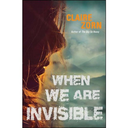 When We Are Invisible