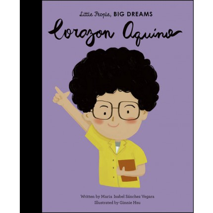 Little People, Big Dreams - Corazon Aquino