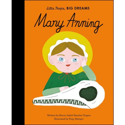 Little People, Big Dreams - Mary Anning