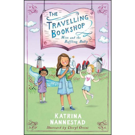 The Travelling Bookshop - Mim and the Baffling Bully