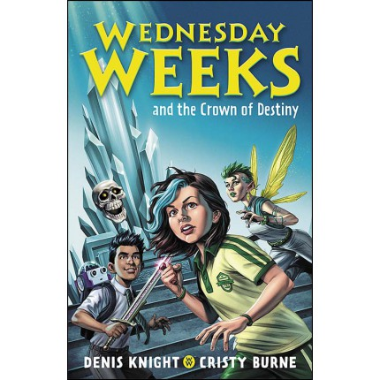 Wednesday Weeks and the Crown of Destiny