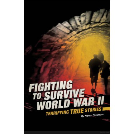 Fighting to Survive - World War II