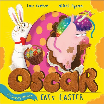 Oscar the Hungry Unicorn Eats Easter