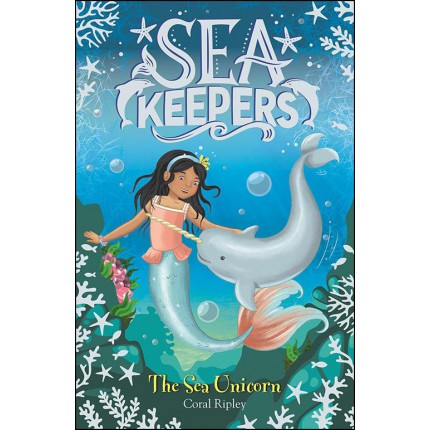 Sea Keepers - The Sea Unicorn