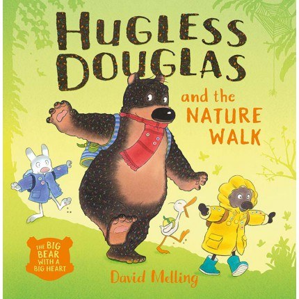 Hugless Douglas and the Nature Walk