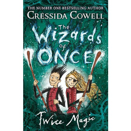 The Wizards of Once - Twice Magic