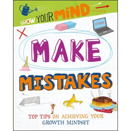Grow Your Mind - Make Mistakes