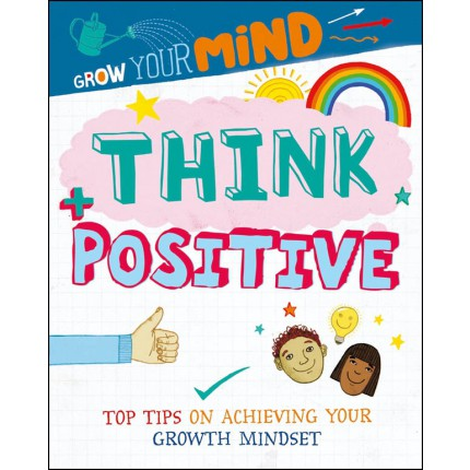 Grow Your Mind - Think Positive