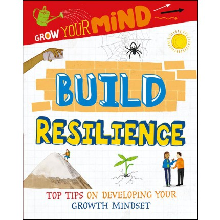 Grow Your Mind - Build Resilience